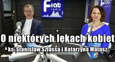"""Ks. Stanisław Szlassa i Katarzyna Matusz """"O niektórych lękach kobiet"""""""